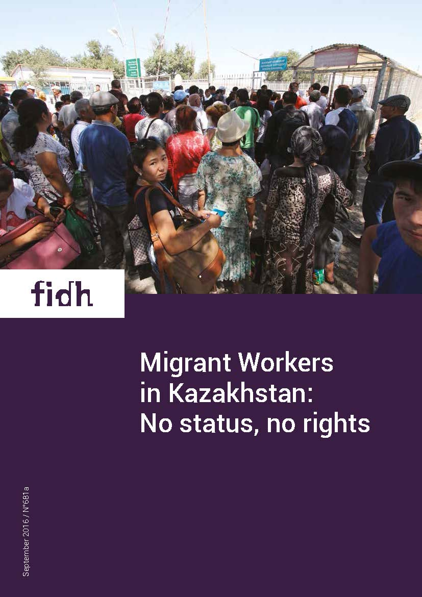 Migrant Workers in Kazakhstan: No status, no rights